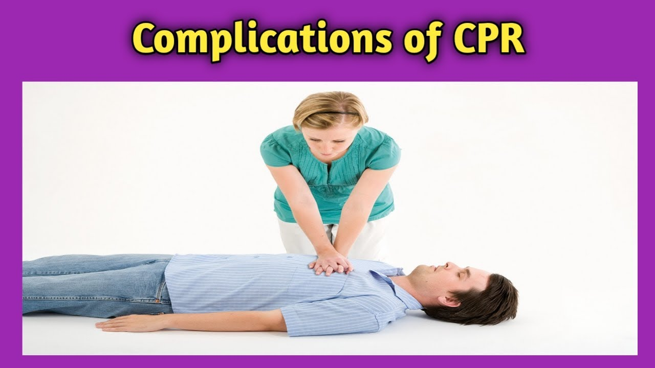 Complications of CPR